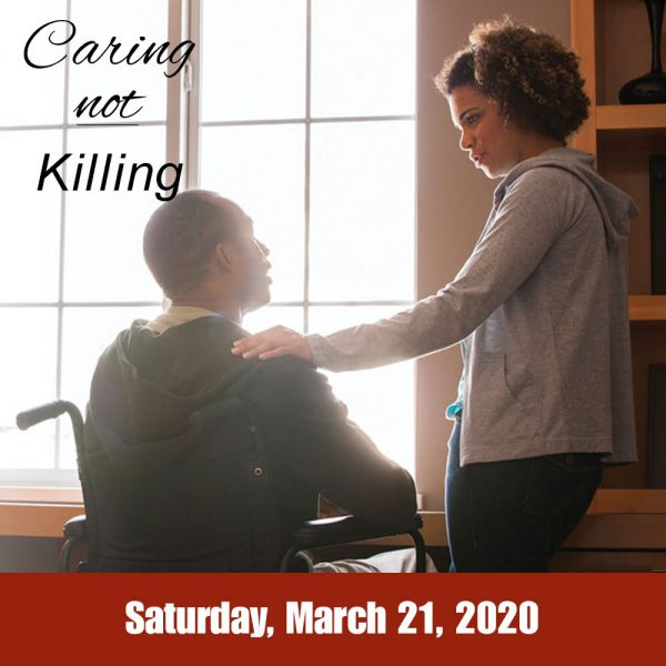 Caring Not Killing Conference